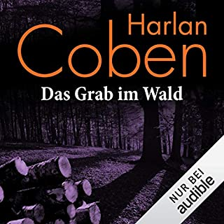 Das Grab im Wald                   By:                                                                                                                                 Harlan Coben                               Narrated by:                                                                                                                                 Detlef Bierstedt                      Length: 6 hrs and 22 mins     Not rated yet     Overall 0.0