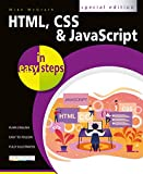 HTML, CSS & JavaScript in easy steps (English Edition)