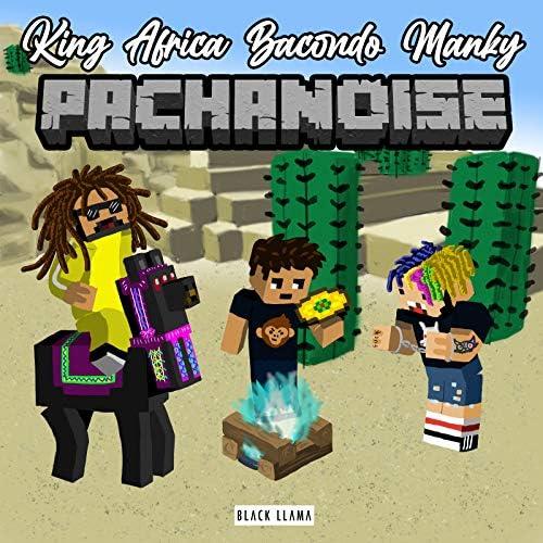 King Africa, Bacondo & Manky