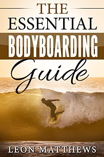 The Essential Bodyboarding Guide...