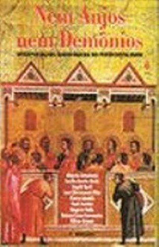 Nem Anjos Nem Demonios. Interpretações Sociologicas Do Pentecostalismo