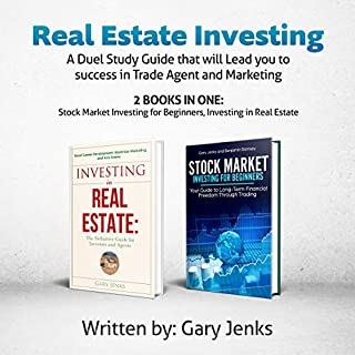 Real Estate Investing: A Duel Study Guide That Will Lead You to Success in Trade Agent and Marketing, 2 Books in One audiobook cover art
