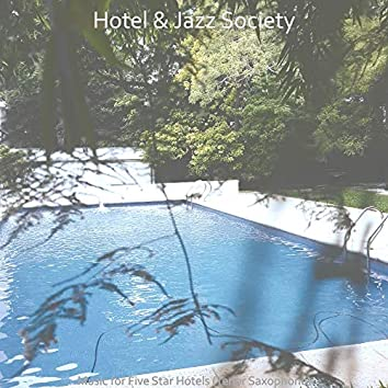 Music for Five Star Hotels (Tenor Saxophone)