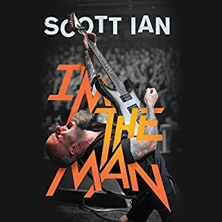 I'm the Man     The Story of That Guy from Anthrax              By:                                                                                                                                 Scott Ian,                                                                                        Jon Wiederhorn,                                                                                        Kirk Hammett - foreword                               Narrated by:                                                                                                                                 Scott Ian                      Length: 11 hrs and 29 mins     313 ratings     Overall 4.8