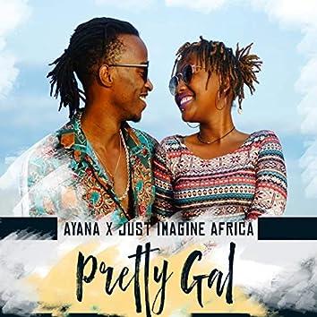 Pretty Gal (feat. Just Imagine Africa)