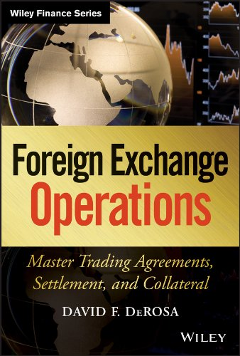 Compare Textbook Prices for Foreign Exchange Operations: Master Trading Agreements, Settlement, and Collateral 1 Edition ISBN 9780470932919 by DeRosa, David F.