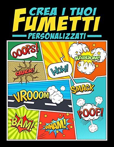 Crea i tuoi fumetti personalizzati: 100 template vergini unici per fumetti per adulti,...
