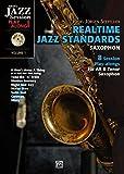 Realtime Jazz Standards für Saxophon: 8 Session Play-alongs für Alt & Tenor Saxophon