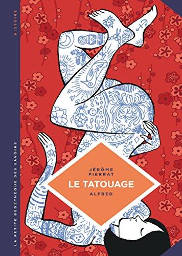 La petite Bédéthèque des Savoirs - Tome 8 - Le Tatouage. Histoire d'une pratique ancestrale.