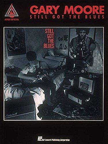 Gary Moore Still Got The Blues Guitar Recorded Version Gtr Tab Book