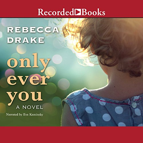 Only Ever You audiobook cover art