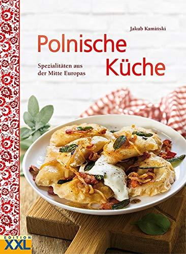 Polnische Küche: Spezialitäten aus der Mitte Europas