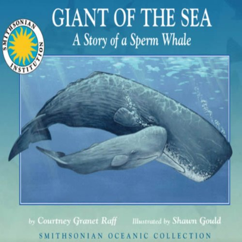 Giant of the Sea: The Story of a Sperm Whale audiobook cover art