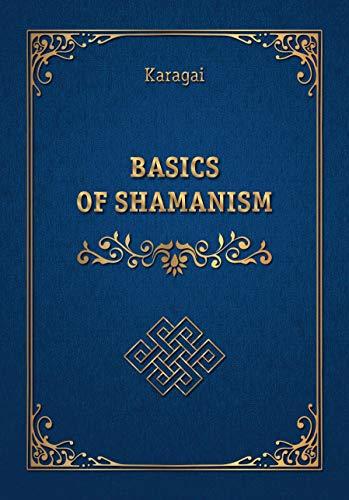 Basics of Shamanism (English Edition)