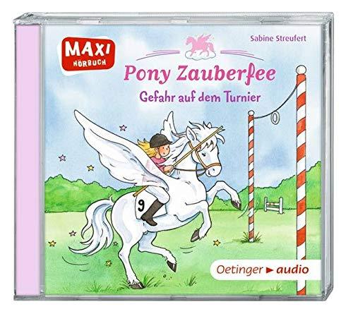 Pony Zauberfee - Gefahr auf dem Turnier (CD): Ungekürzte Lesung mit Geräuschen und Musik MAXI-Hörbuch