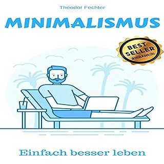Minimalismus: Einfach ein besseres Leben Titelbild