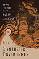 Our Synthetic Environment