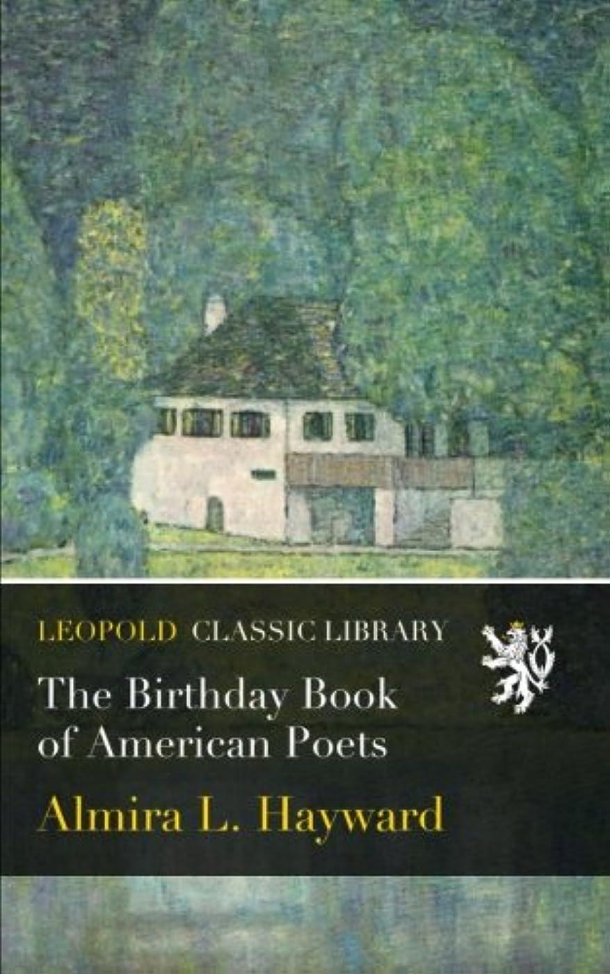 セッションロータリーメロドラマティックThe Birthday Book of American Poets