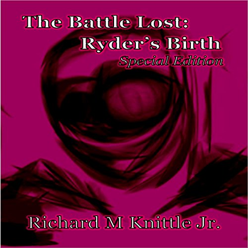 The Battle Lost: Ryder's Birth audiobook cover art