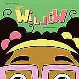 Meet Willow (English Edition)