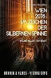 Wien 2078: Im Zeichen der silbernen Spinne: Dorner & Vance Vienna Cops
