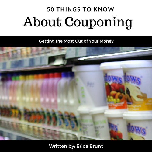 50 Things to Know About Couponing audiobook cover art