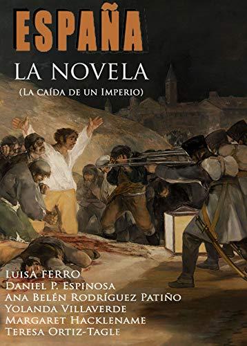 Portada del libro España, la novela (la caída de un imperio) de Javier Cosnava