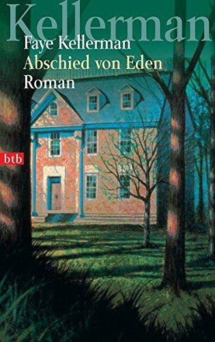 Abschied von Eden: Roman (Ein Decker/Lazarus-Krimi, Band 3)