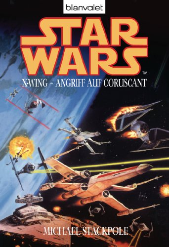 Star Wars X-Wing - Angriff auf Coruscant