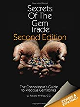 Secrets of the Gem Trade: The Connoisseur's Guide to Precious Gemstones