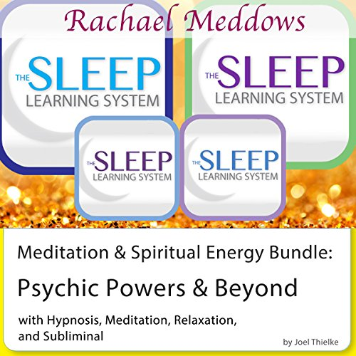 Meditation & Spiritual Energy Bundle: Psychic Powers and Beyond - Hypnosis and Subliminal - The Sleep Learning System with Rachael Meddows audiobook cover art