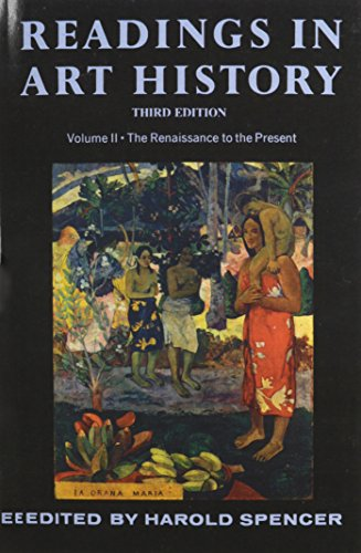 Readings in Art History, Vol. 2: The Renaissance tothe Present, 3rd Edition