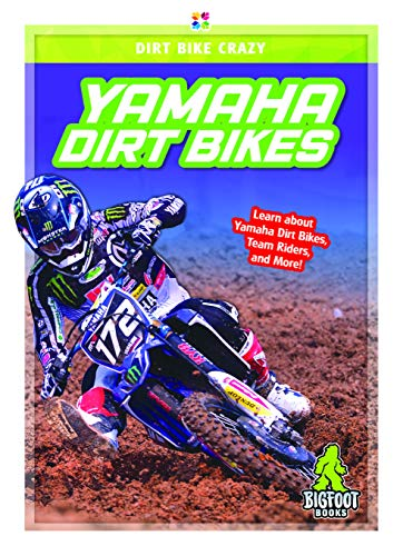 Yamaha Dirt Bikes (Dirt Bike Crazy)