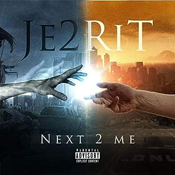 Next 2 Me