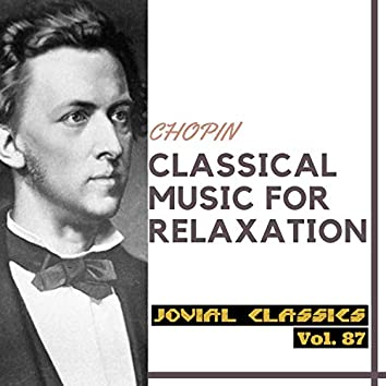 Jovial Classics, Vol. 87: Chopin