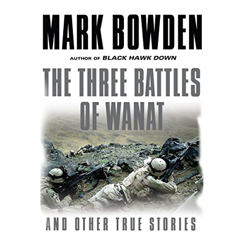 The Three Battles of Wanat and Other True Stories audiobook cover art
