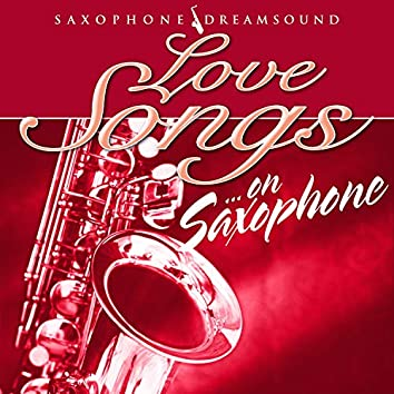 Love Songs on Saxophone