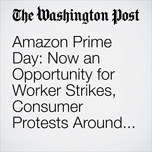 Amazon Prime Day: Now an Opportunity for Worker Strikes, Consumer Protests Around the World copertina