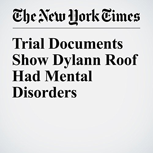 Trial Documents Show Dylann Roof Had Mental Disorders copertina