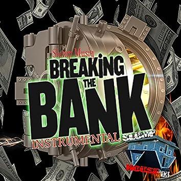 BREAKING THE BANK (INSTRUMENTAL)