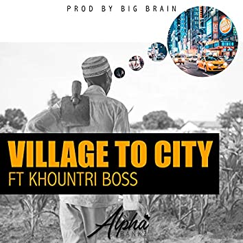 Village To City