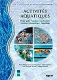 Activités aquatiques - Natation synchronisée, sauvetage, water-polo, natation subaquatique