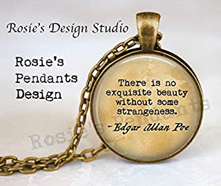 Edgar Allan Poe Quote - There is no Exquisite Beauty Without Some Strangeness. - Literary Jewelry - Quote About Beauty - Book Jewelry Necklace
