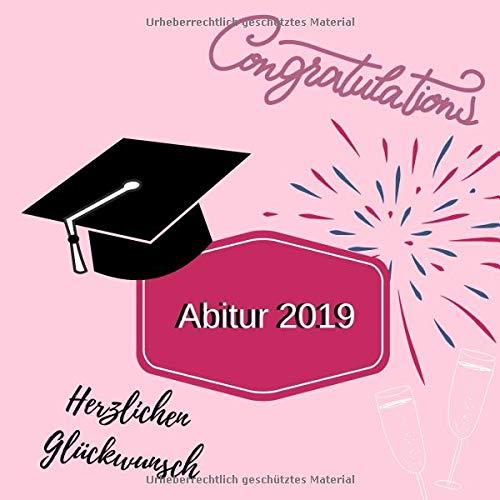 Gästebuch zum Abitur: Album zum Eintragen von Glückwünschen an den Abiturient / Abiturientin |...