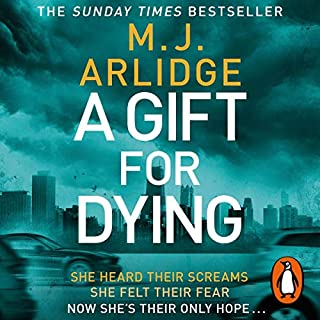A Gift for Dying                   By:                                                                                                                                 M. J. Arlidge                               Narrated by:                                                                                                                                 Ian Porter                      Length: 14 hrs and 19 mins     16 ratings     Overall 4.3