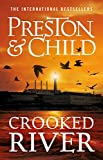 Crooked River (Agent Pendergast, Band 19) - Douglas Preston