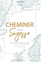 Cheminer Aveg Sagesse: A French Love God Greatly Study Journal (French Edition)