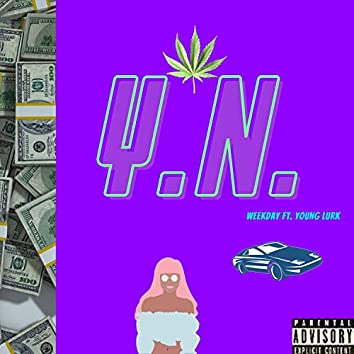 Y.N. (feat. Young Lurk)