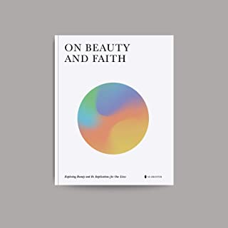On Beauty and Faith