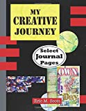 My Creative Journey: Select Journal Pages
